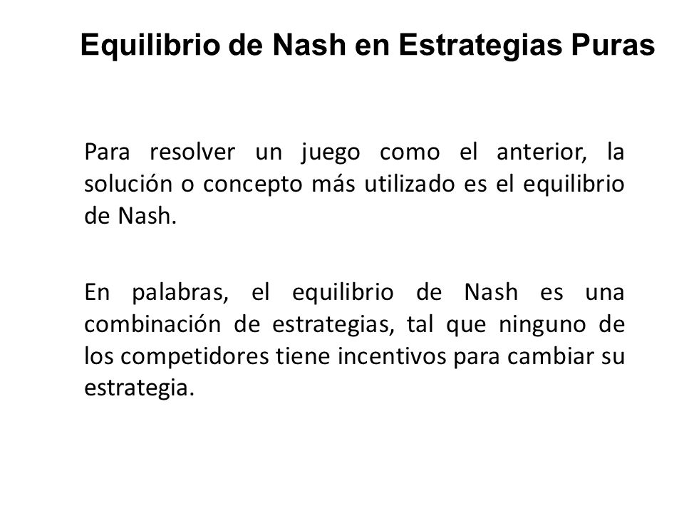 Equilibrio de Nash en Estrategias Puras
