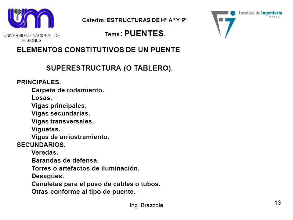 ELEMENTOS CONSTITUTIVOS DE UN PUENTE SUPERESTRUCTURA (O TABLERO).