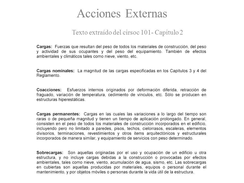 Texto extraído del cirsoc 101- Capitulo 2