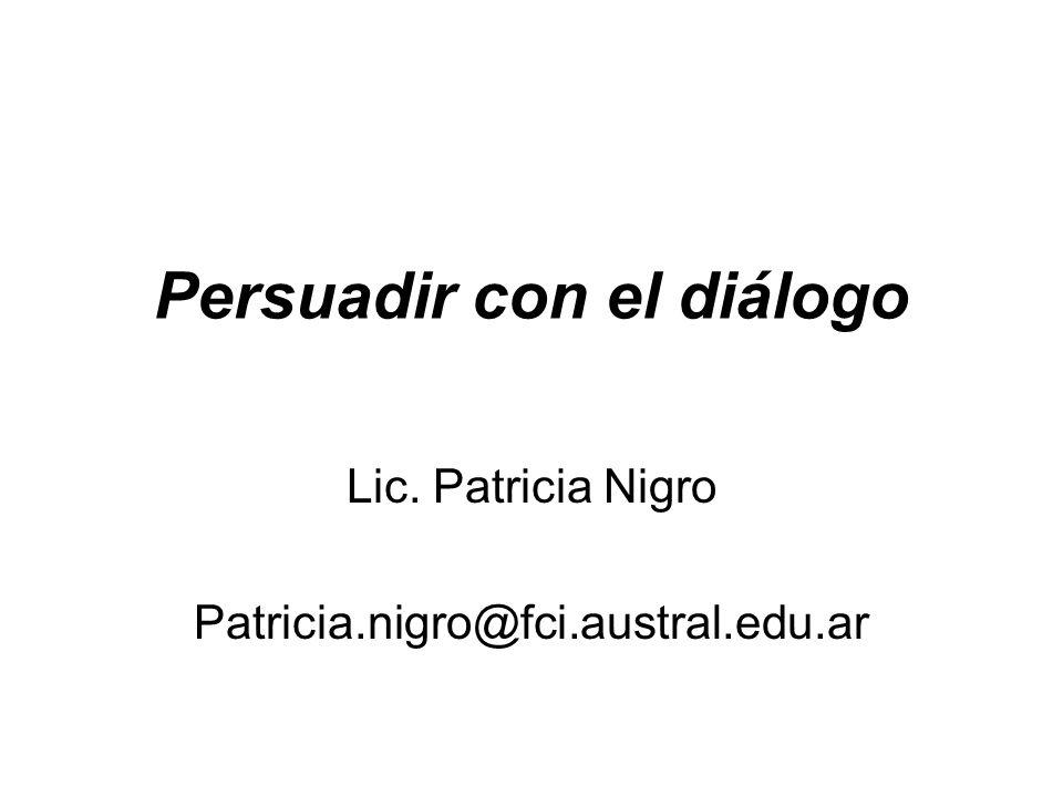 Persuadir con el diálogo