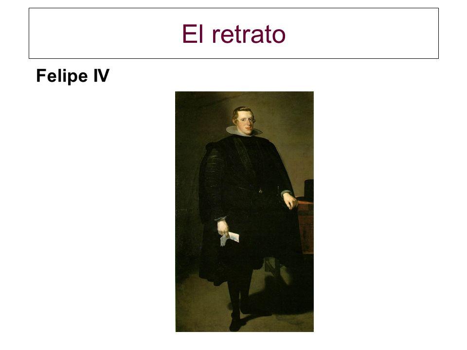 El retrato Felipe IV ________________________________________________________________