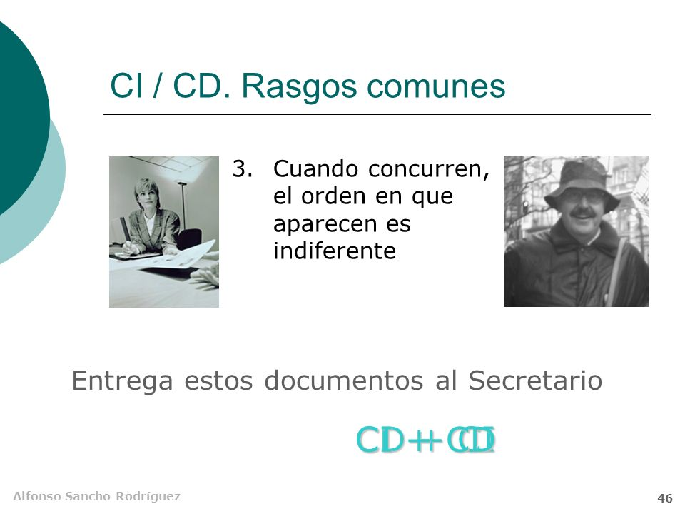 CI / CD. Rasgos comunes CI + CD CD + CI Entrega estos documentos