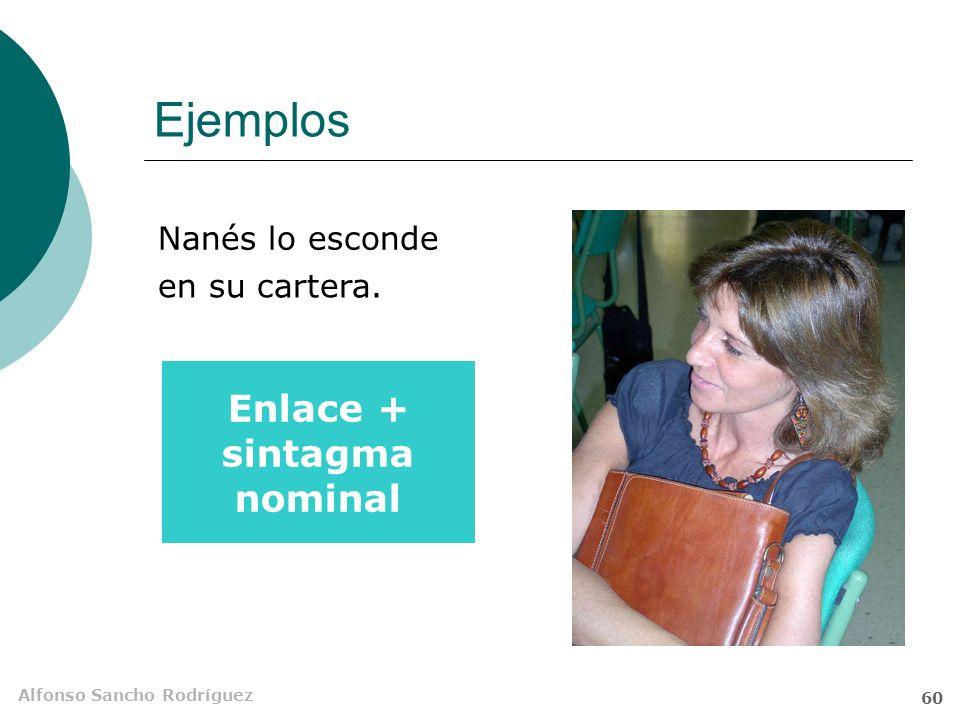 Enlace + sintagma nominal