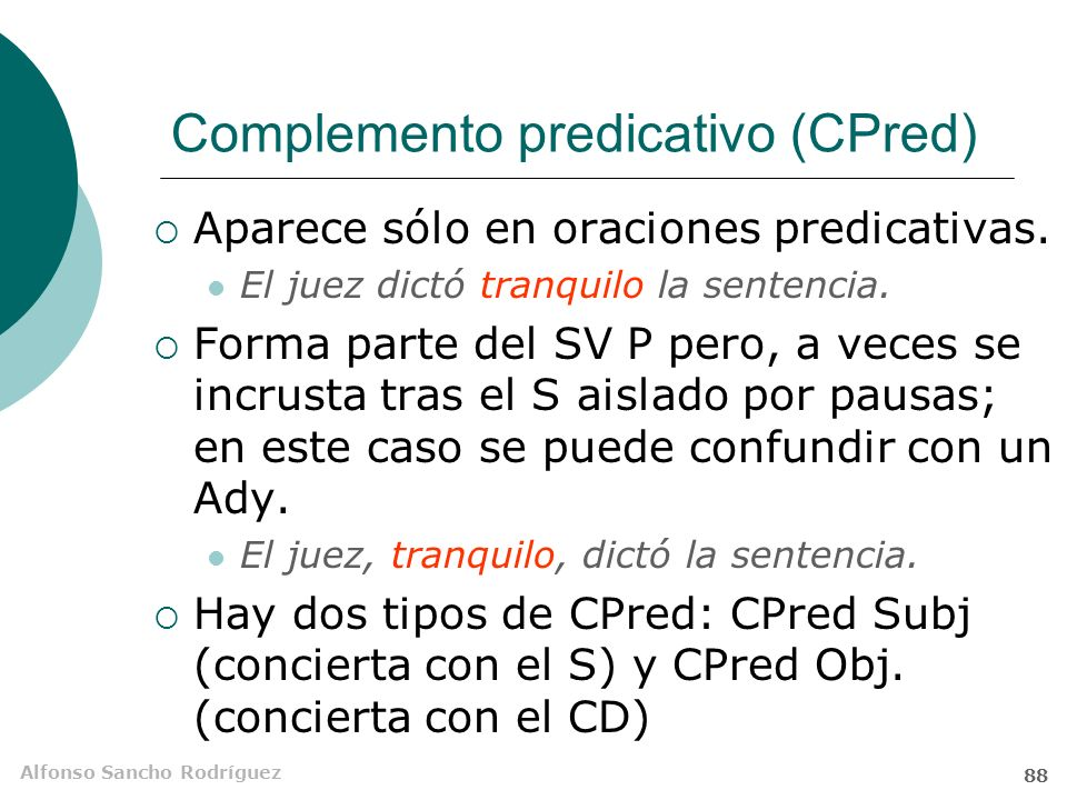 Complemento predicativo (CPred)