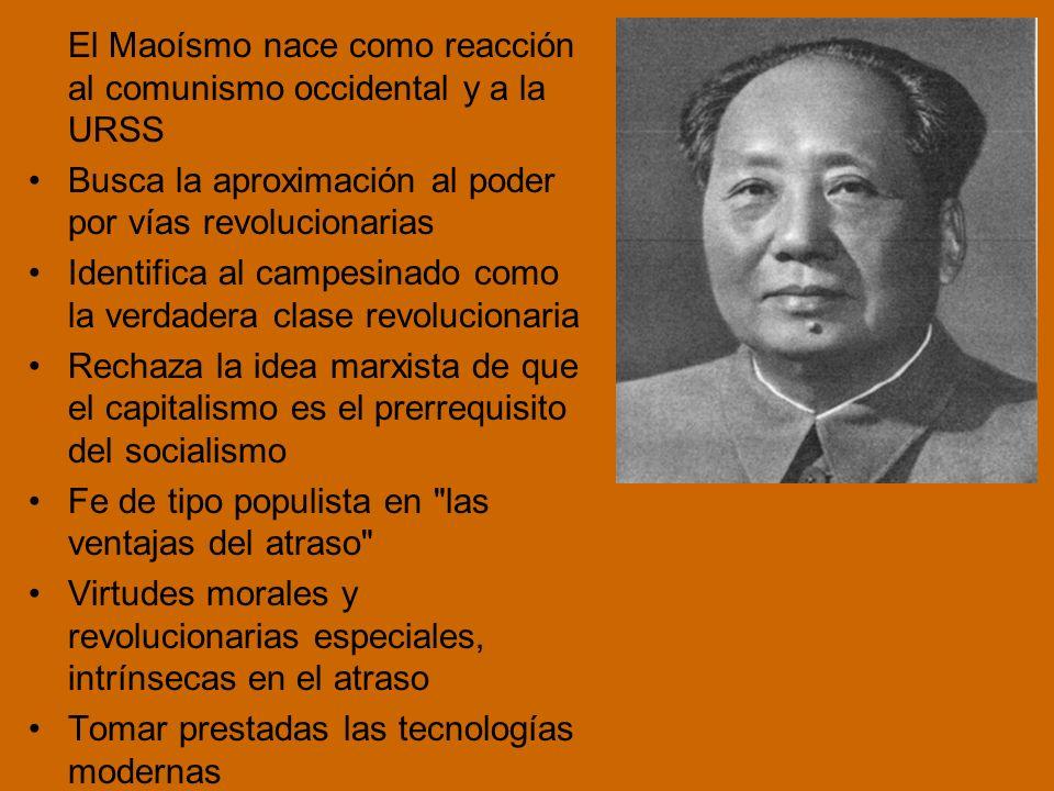 El Maoísmo nace como reacción al comunismo occidental y a la URSS