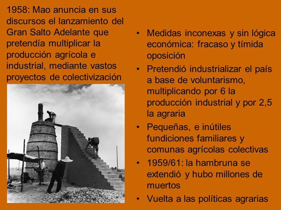 1958: Mao anuncia en sus discursos el lanzamiento del Gran Salto Adelante que pretendía multiplicar la producción agrícola e industrial, mediante vastos proyectos de colectivización