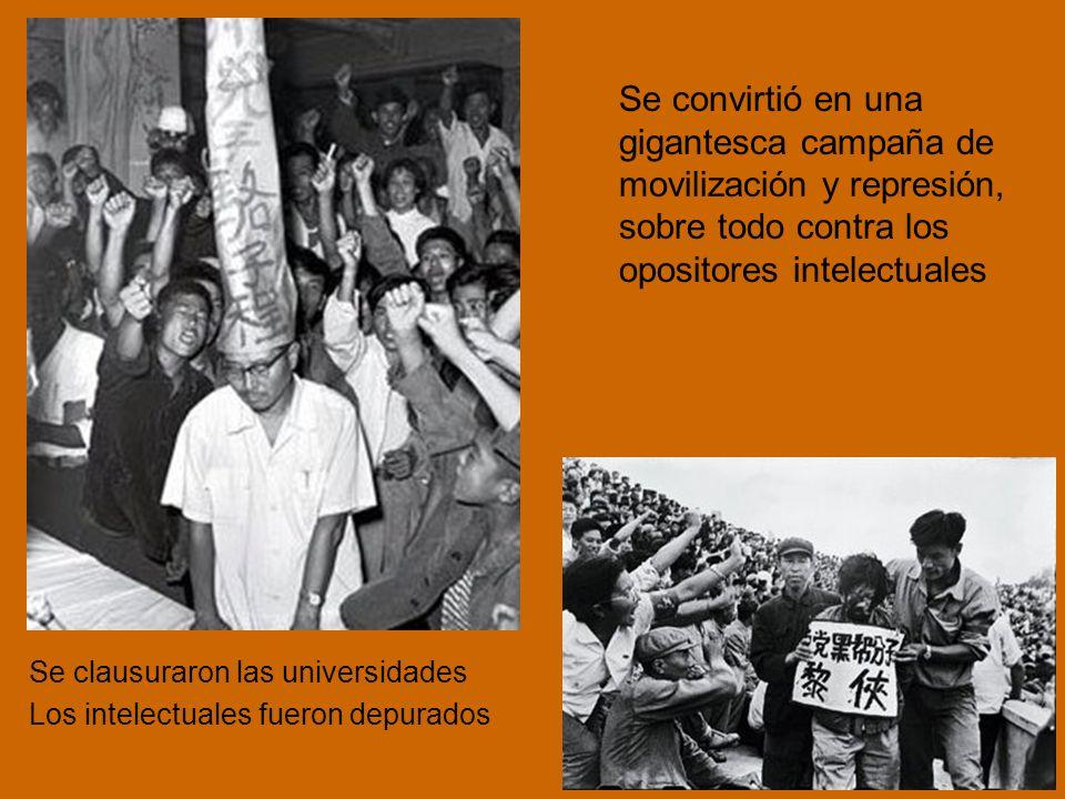 Se convirtió en una gigantesca campaña de movilización y represión, sobre todo contra los opositores intelectuales