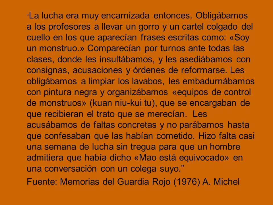 Fuente: Memorias del Guardia Rojo (1976) A. Michel