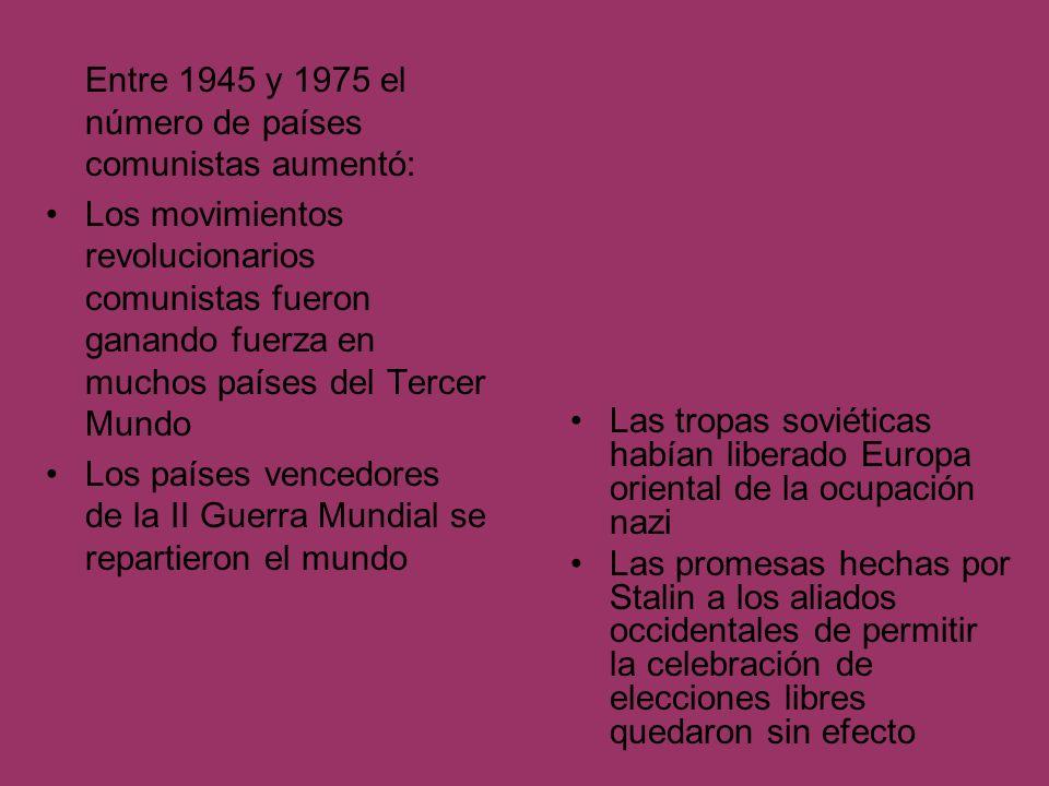 Entre 1945 y 1975 el número de países comunistas aumentó: