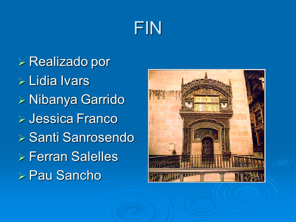 FIN Realizado por Lidia Ivars Nibanya Garrido Jessica Franco