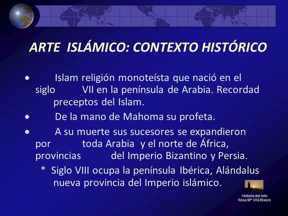 ARTE ISLÁMICO: CONTEXTO HISTÓRICO