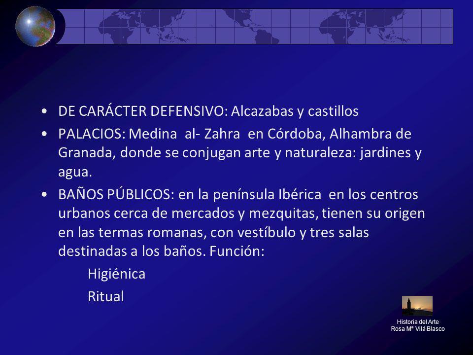 DE CARÁCTER DEFENSIVO: Alcazabas y castillos