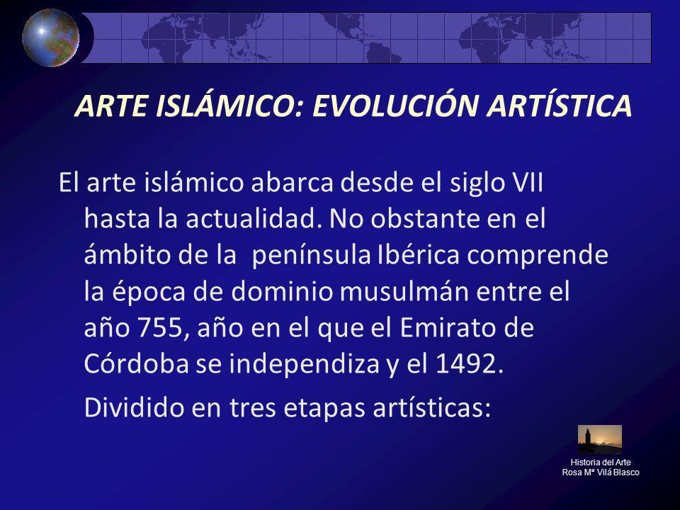 ARTE ISLÁMICO: EVOLUCIÓN ARTÍSTICA