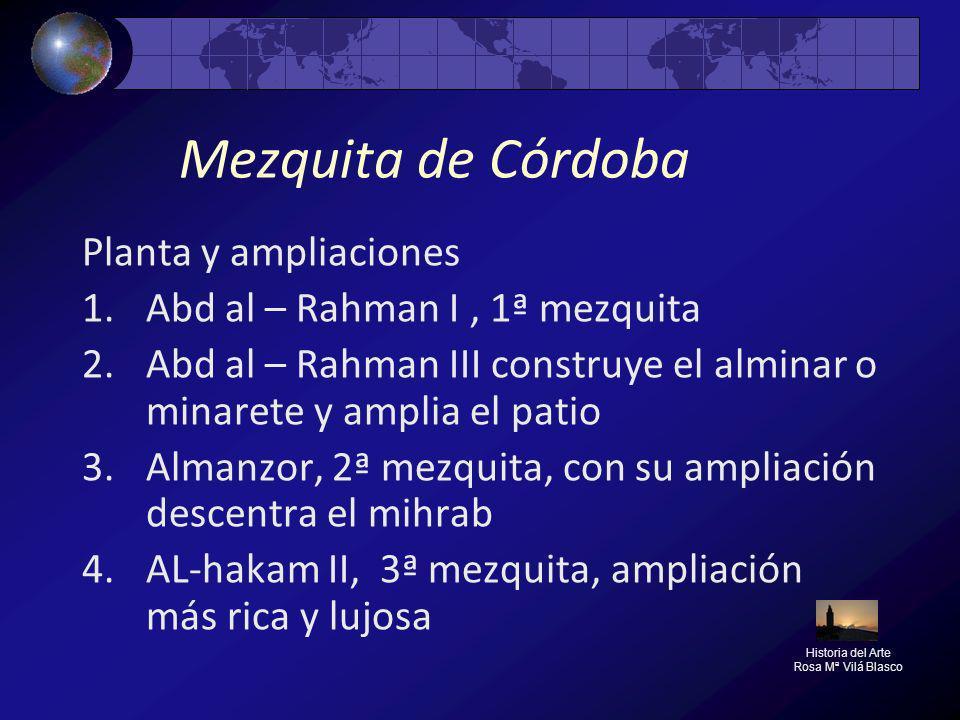 Mezquita de Córdoba Planta y ampliaciones