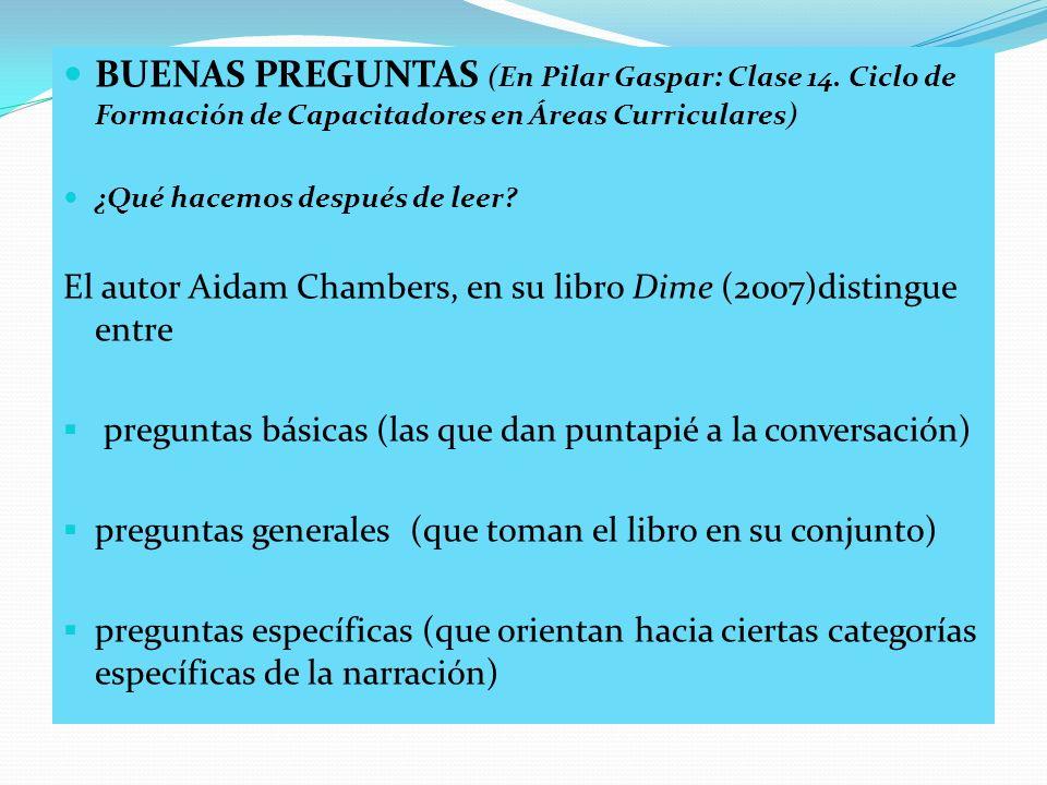 BUENAS PREGUNTAS (En Pilar Gaspar: Clase 14
