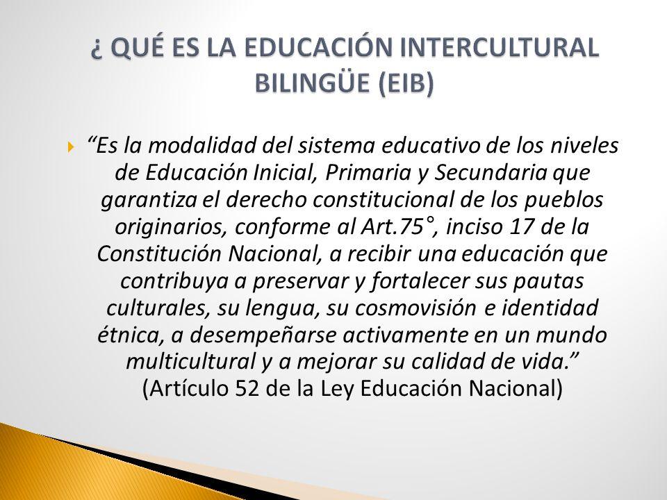 ¿ QUÉ ES LA EDUCACIÓN INTERCULTURAL BILINGÜE (EIB)