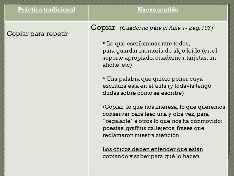 Copiar (Cuaderno para el Aula 1- pág. 107)