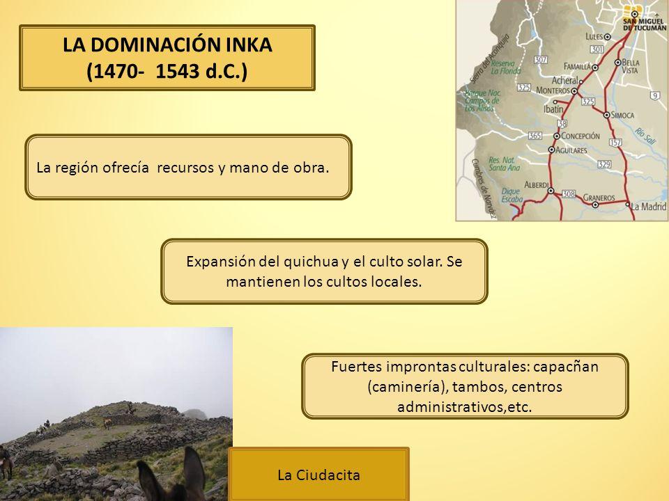 LA DOMINACIÓN INKA (1470- 1543 d.C.)