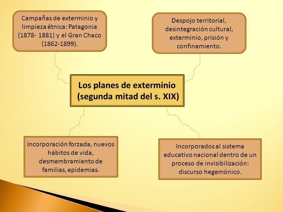 Los planes de exterminio (segunda mitad del s. XIX)