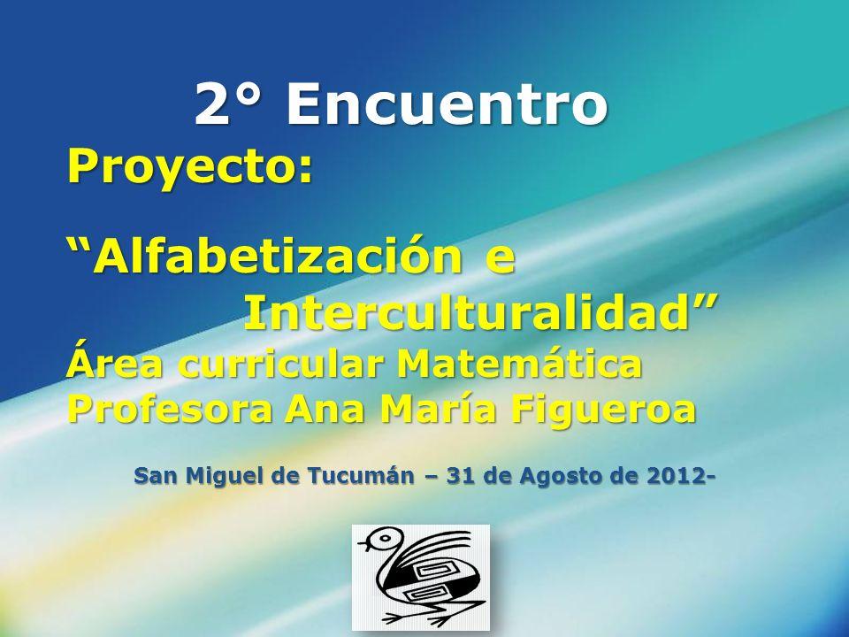 San Miguel de Tucumán – 31 de Agosto de 2012-