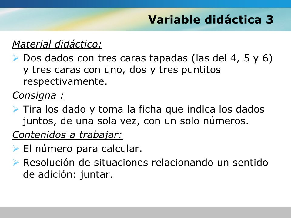 Variable didáctica 3 Material didáctico: