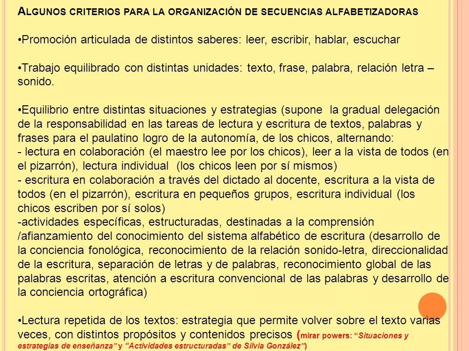 Algunos criterios para la organización de secuencias alfabetizadoras