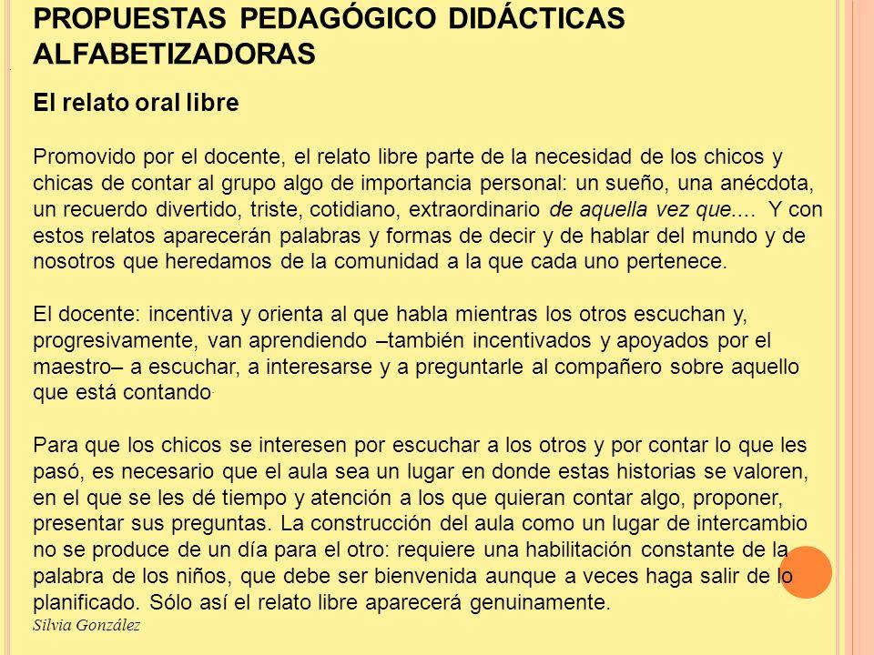 PROPUESTAS PEDAGÓGICO DIDÁCTICAS ALFABETIZADORAS