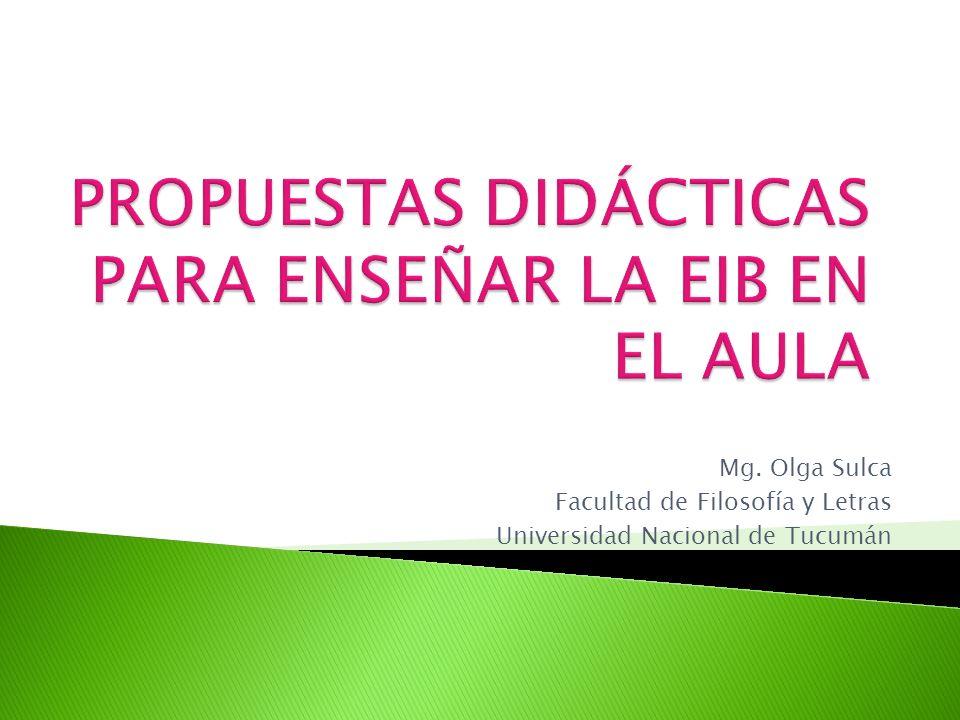 PROPUESTAS DIDÁCTICAS PARA ENSEÑAR LA EIB EN EL AULA