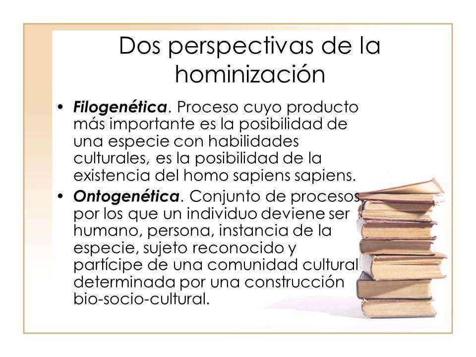 Dos perspectivas de la hominización