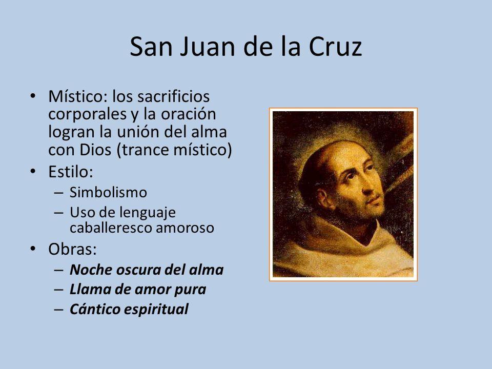 San Juan de la Cruz Místico: los sacrificios corporales y la oración logran la unión del alma con Dios (trance místico)
