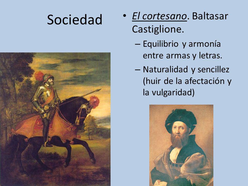 Sociedad El cortesano. Baltasar Castiglione.