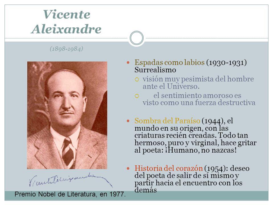 Vicente Aleixandre (1898-1984)