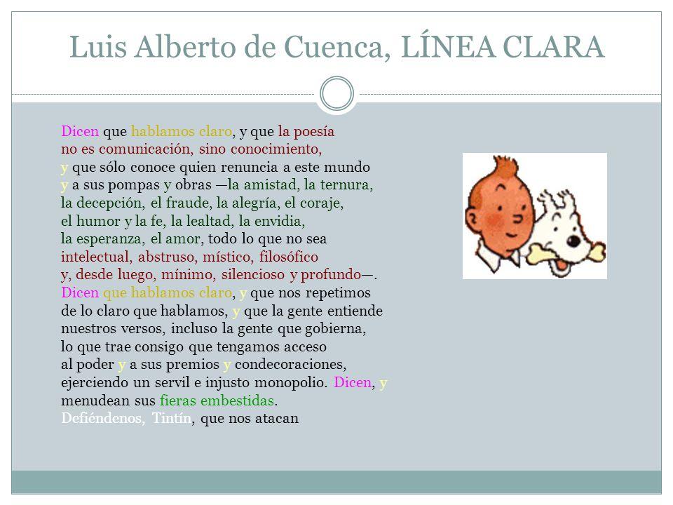 Luis Alberto de Cuenca, LÍNEA CLARA