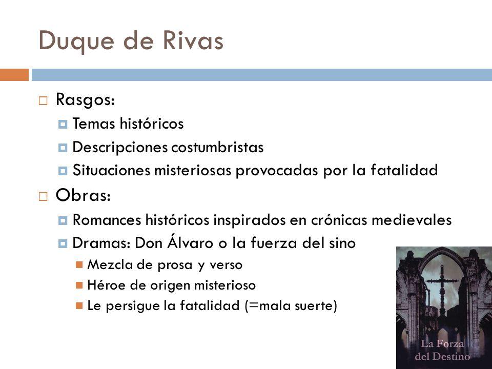 Duque de Rivas Rasgos: Obras: Temas históricos