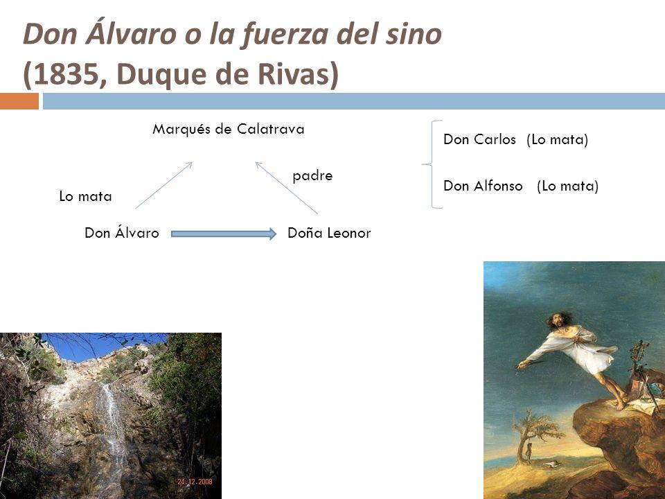 Don Álvaro o la fuerza del sino (1835, Duque de Rivas)