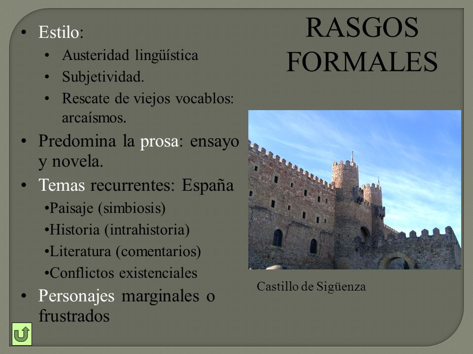 RASGOS FORMALES Estilo: Predomina la prosa: ensayo y novela.
