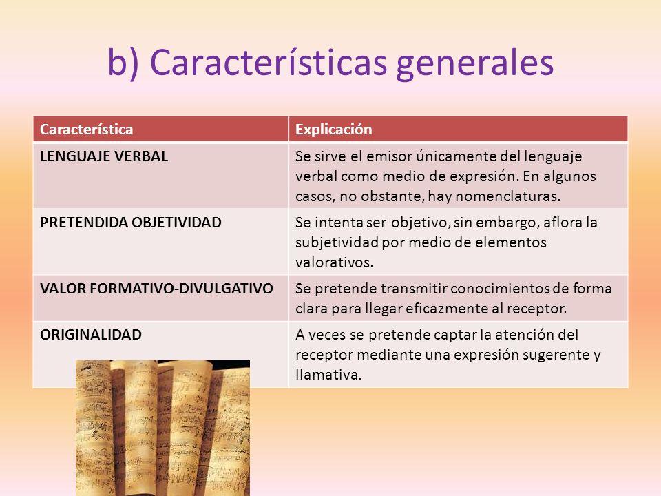 b) Características generales