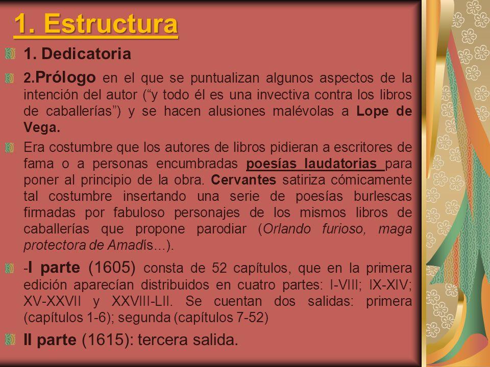 1. Estructura 1. Dedicatoria II parte (1615): tercera salida.