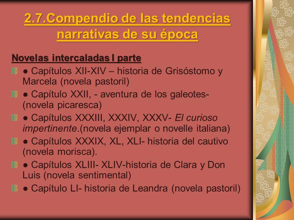 2.7.Compendio de las tendencias narrativas de su época