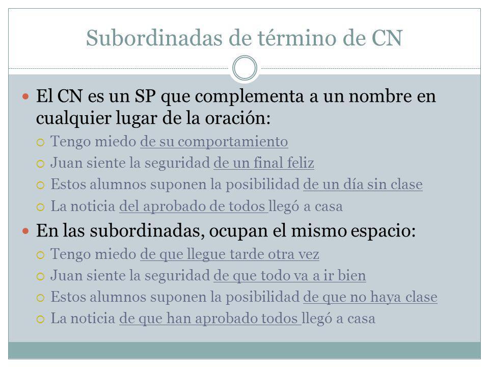 Subordinadas de término de CN