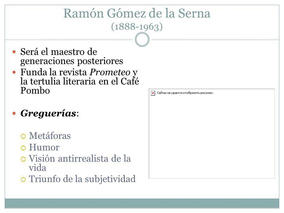 Ramón Gómez de la Serna (1888-1963)