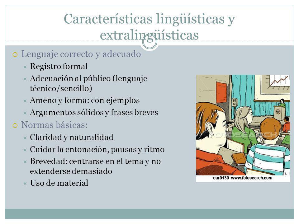 Características lingüísticas y extralingüísticas