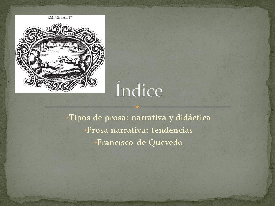 Índice Tipos de prosa: narrativa y didáctica