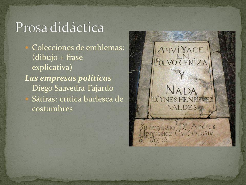Prosa didáctica Colecciones de emblemas: (dibujo + frase explicativa)