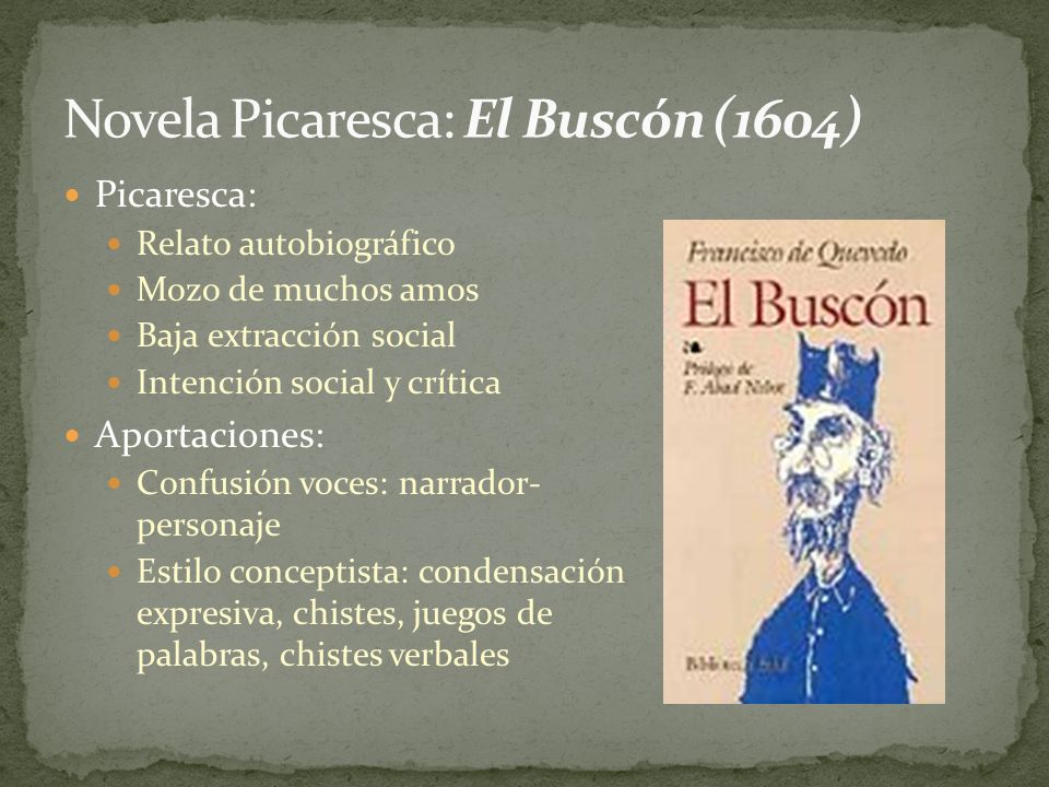 Novela Picaresca: El Buscón (1604)