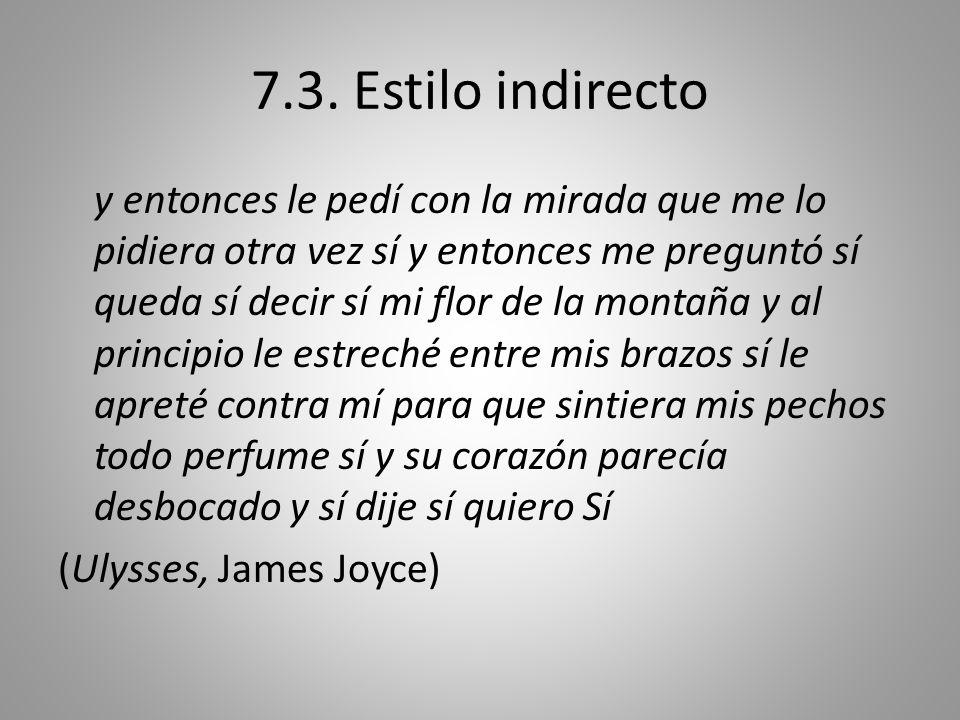 7.3. Estilo indirecto