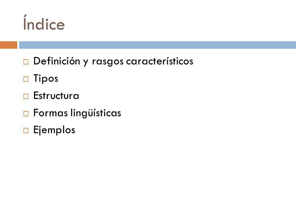 Índice Definición y rasgos característicos Tipos Estructura
