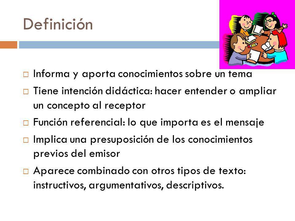 Definición Informa y aporta conocimientos sobre un tema