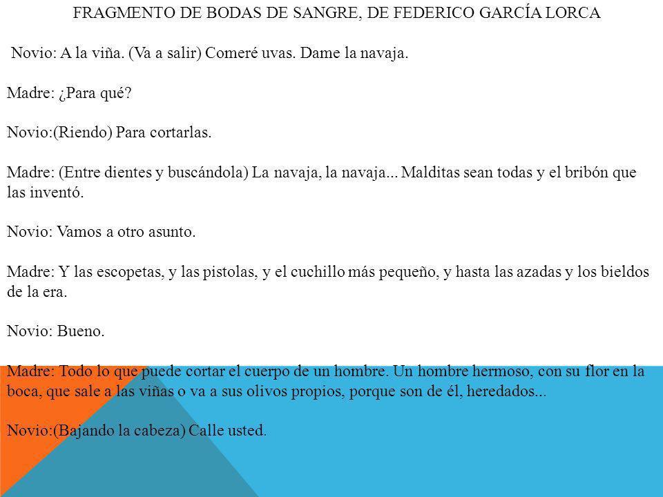 FRAGMENTO DE BODAS DE SANGRE, DE FEDERICO GARCÍA LORCA
