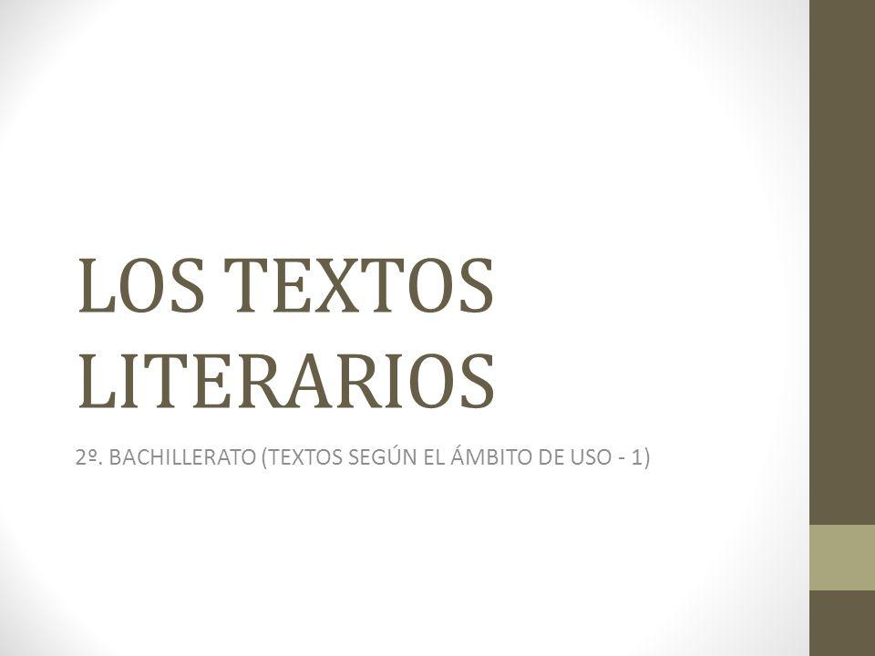 2º. BACHILLERATO (TEXTOS SEGÚN EL ÁMBITO DE USO - 1)